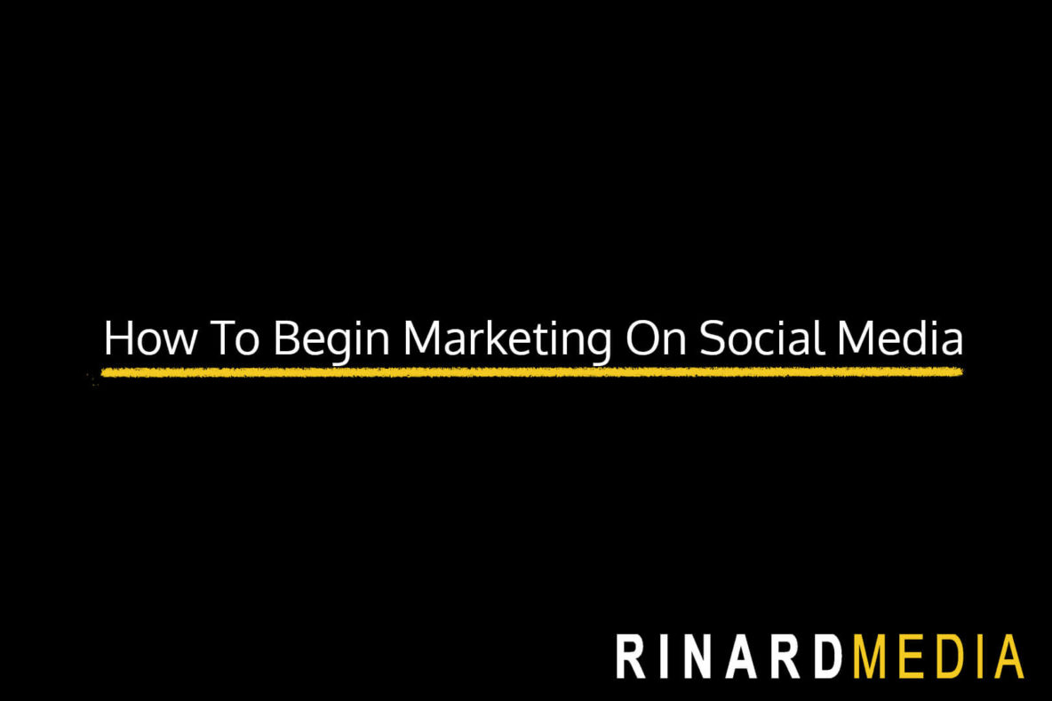 How To Begin Marketing On Social Media
